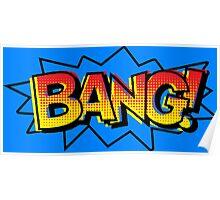 BANG! Comic Onomatopoeia  Poster