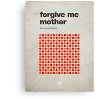 Forgive Me Mother Canvas Print