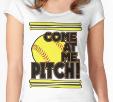 Come at me PITCH Women's Fitted Scoop T-Shirt