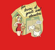 For Lovers of Goats and Elevators Unisex T-Shirt