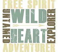 Wild Heart, Free Spirit, Untamed, Explorer, Adventurer .  Photographic Print