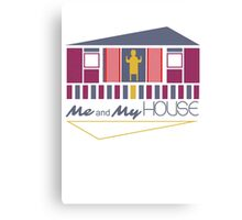 Me and My House Canvas Print