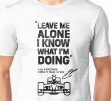 Kimi Raikkonen Leave Me Alone Unisex T-Shirt