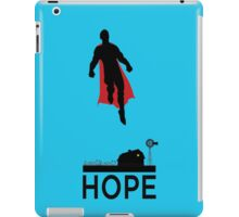 Superman is Hope iPad Case/Skin