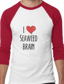 I love seaweed brain Men's Baseball ¾ T-Shirt