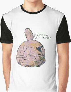 please go away Graphic T-Shirt