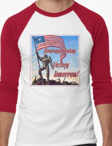Courage Today, Victory Tomorrow Men's Baseball ¾ T-Shirt