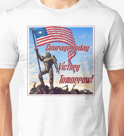 Courage Today, Victory Tomorrow Unisex T-Shirt