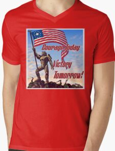 Courage Today, Victory Tomorrow Mens V-Neck T-Shirt