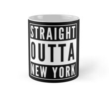 Straight Outta New York Mug