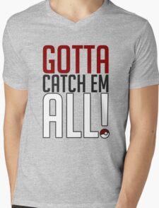 Gotta Catch Em All GOgear! Mens V-Neck T-Shirt