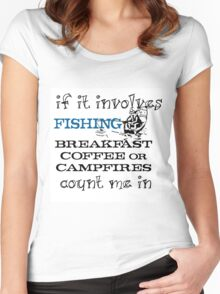 FISHING, BREAKFAST, COFFEE, CAMPFIRES Women's Fitted Scoop T-Shirt