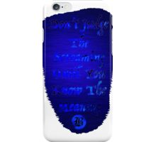 Don't Judge The Screaming 10 iPhone Case/Skin