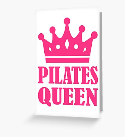 Pilates queen crown Greeting Card