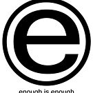 ENOUGH IS ENOUGH by Mick Kupresanin