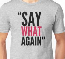 "-TARANTINO- ""Say What Again"" Unisex T-Shirt"