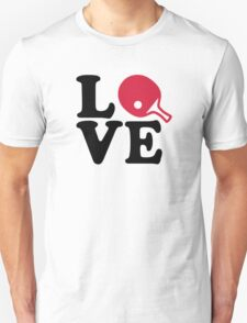 Ping Pong table tennis love Unisex T-Shirt