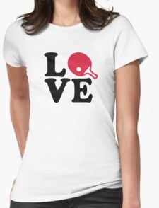 Ping Pong table tennis love Womens Fitted T-Shirt