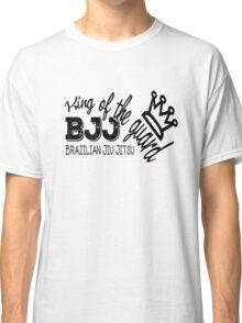 BJJ Brazilian Jiu Jitsu - King of the Guard Crown Classic T-Shirt