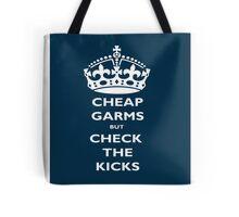 cheap garms but check the kicks Tote Bag