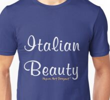 Italian Beauty Unisex T-Shirt