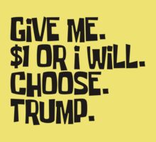 one dollar for vote trump Baby Tee
