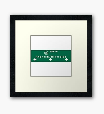 Anaheim-Riverside, Road Sign, CA Framed Print