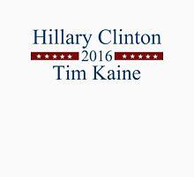 Clinton Kaine 2016: A Stronger America! Unisex T-Shirt
