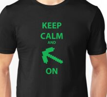 Keep calm an Minecraft Unisex T-Shirt