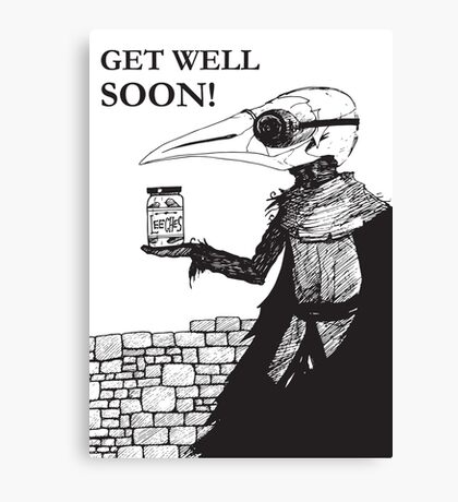 Plague Doctor Get Well Soon Canvas Print