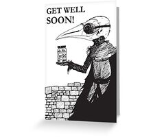 Plague Doctor Get Well Soon Greeting Card