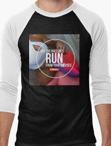 Run From Your Excuses Men's Baseball ¾ T-Shirt