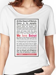 Beirut Manifesto - We Love Beirut Women's Relaxed Fit T-Shirt
