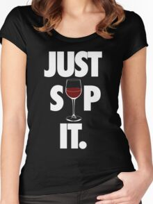 JUST SIP IT. Women's Fitted Scoop T-Shirt