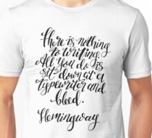 Hemingway Quote about Writing Unisex T-Shirt