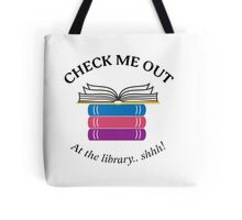 Check Me Out at the Library Tote Bag