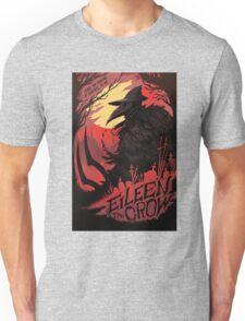 Eileen the crow Unisex T-Shirt
