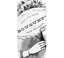 Will You Have  iPhone Case/Skin