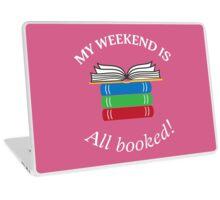 Weekend Booked! Laptop Skin