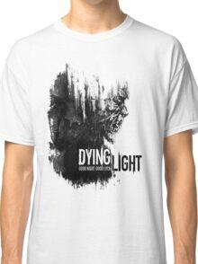 dying light Classic T-Shirt