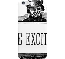 Intense Excitement! iPhone Case/Skin