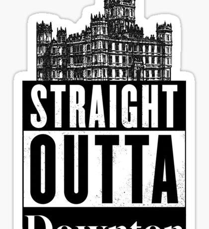 Straight Outta Downton Sticker