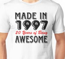 Made in 1997 20 years of being awesome Unisex T-Shirt