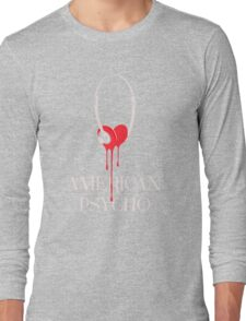 American Psycho Long Sleeve T-Shirt