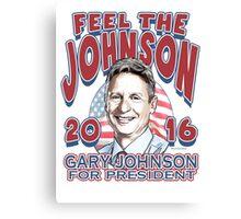 Feel the johnson - gary johnson Canvas Print