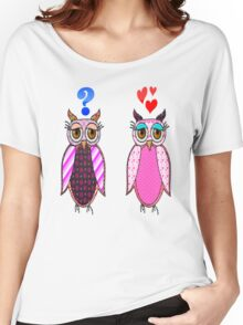 Owls love or what? Women's Relaxed Fit T-Shirt