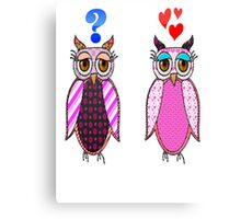 Owls love or what? Canvas Print