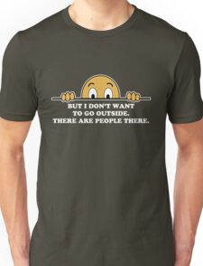 Social Phobia Humor Saying Unisex T-Shirt