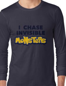 Pokemon Go I Chase Invisible Monsters Long Sleeve T-Shirt