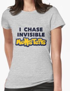 Pokemon Go I Chase Invisible Monsters Womens Fitted T-Shirt